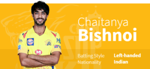 Chaitanya Bishnoi represents CSK in the IPL