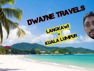 Dwayne Travels - Holiday to Langkawi and Kuala Lumpur